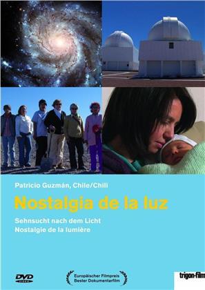 Nostalgia de la luz - Sehnsucht nach dem Licht (2010)