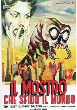 Il mostro che sfidò il mondo - The monster that challenged the world (1957)