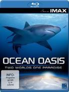 Ocean Oasis - Two Worlds, One Paradise - Seen on IMAX