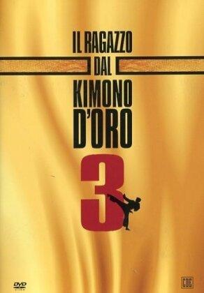 Il ragazzo dal kimono d'oro 3 (1991)