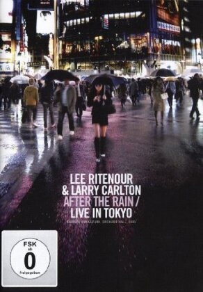 Lee Ritenour & Larry Carlton - After the Rain / Live in Tokyo (Inofficial)