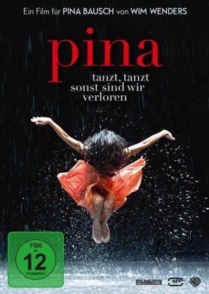 Pina - Tanzt, tanzt, sonst sind wir verloren (2011)