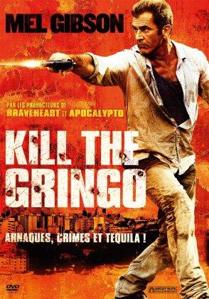 Kill the Gringo - How I Spent My Summer Vacation (2011) (2011)