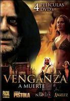 Venganza a Muerte (4 DVD)