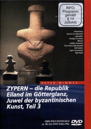 Zypern 3 - Die Republik, Eiland im Götterglanz,...