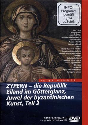 Zypern 2 - Die Republik, Eiland im Götterglanz,...