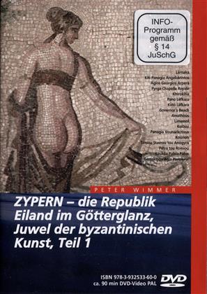 Zypern 1 - Die Republik, Eiland im Götterglanz,...