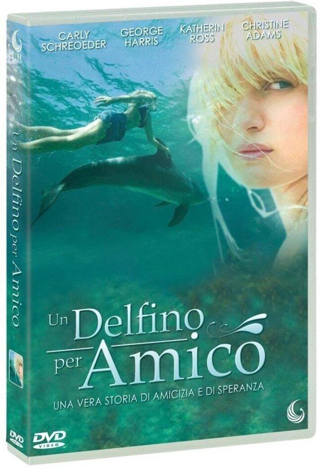 Un delfino per amico (2006)