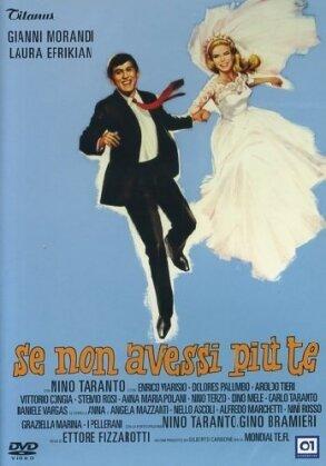 Se non avessi più te - (b / n) (1966)