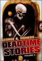 George A. Romero presents Deadtime Stories - Vol. 1