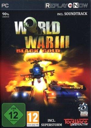 ReplayNow: World War III - Black Gold