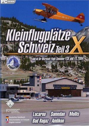 Kleinflugplätze Schweiz Teil 3 S2004/FSX [Add-On]