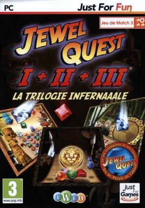 Jewel Quest I + II + III - La Trilogie Infernaaale