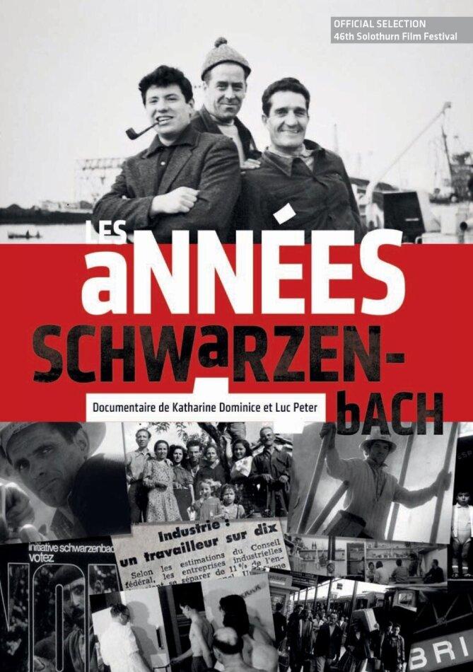 Les années Schwarzenbach