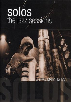 Baptista Cyro - Solos: The Jazz Sessions