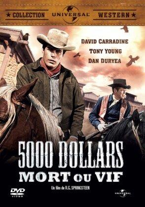 5000 dollars mort ou vif (1964)