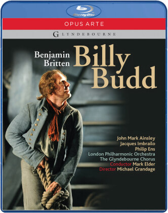 The London Philharmonic Orchestra, Sir Mark Elder, … - Britten - Billy Budd (Glyndebourne Festival Opera, Opus Arte)