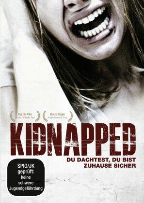 Kidnapped - Du dachtest, du bist zuhause sicher (2010)