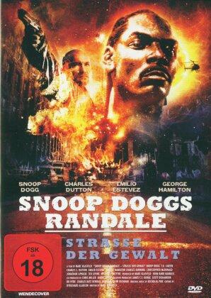 Snoop Dogg's Randale - Strasse der Gewalt
