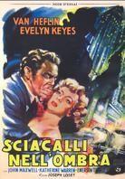 Sciacalli nell'ombra (1951) (Edizione Speciale)