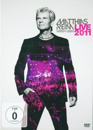 Matthias Reim - Sieben Leben - Live 2011