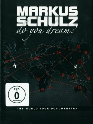 Schulz Markus - Do you dream? - The world tour documentary