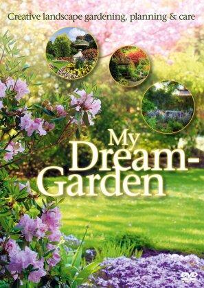 My dream garden - Creative landscape gardening, planning and care