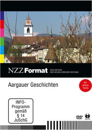 Aargauer Geschichten - NZZ Format