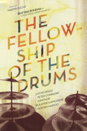 Lucas Niggli Drum Quartet - Beat Bang Bohemia - Fellowship of the drums