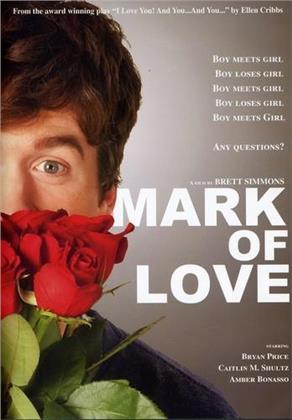 Mark of love (2009)
