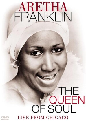 Aretha Franklin - The Queen of Soul - Live from Chicago