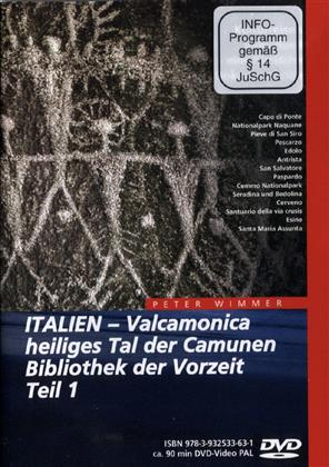 Italien - Teil 1 - Valcamonica, heiliges Tal der Camunen, Bibliothek der Vorzeit