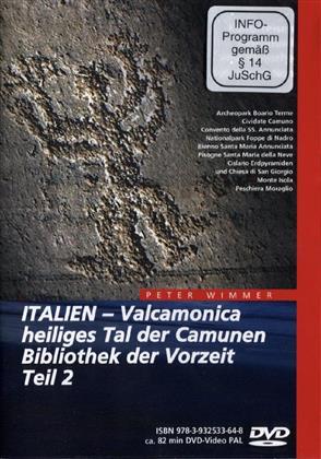 Italien - Teil 2 - Valcamonica, heiliges Tal der Camunen, Bibliothek der Vorzeit