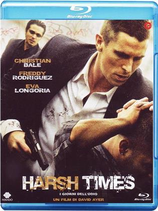 Harsh Times - I giorni dell'odio (2005)