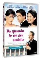 Da quando te ne sei andato - Since you've been gone (1998)