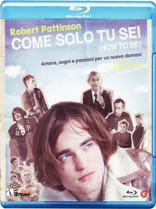 Come solo tu sei (2008)