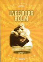 Ingeborg Holm - (Le origini del cinema) (1913)