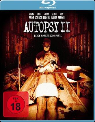 Autopsy 2 - Black Market Body Parts (2009)