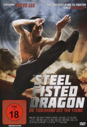 Steel Fisted Dragon - Die Todeshand Des Tan Young
