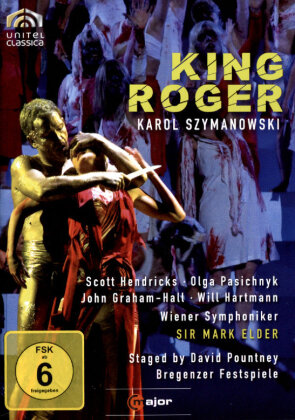 Wiener Symphoniker, Sir Mark Elder, … - Szymanowski - King Roger (C Major, Unitel Classica)