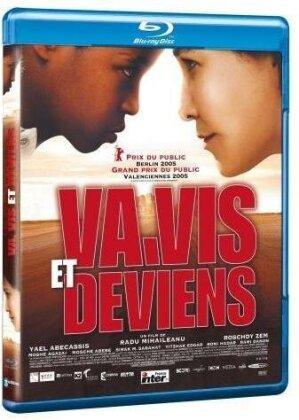 Va, vis et deviens (2004)