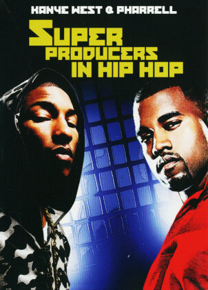 West Kanye & Pharrell - Superproducers in Hip Hop