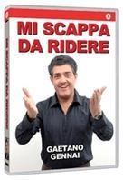 Gaetano Gennai - Mi scappa da ridere