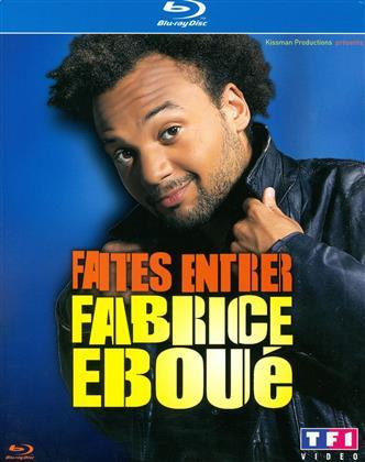 Fabrice Eboué - Faites entrer (2010)