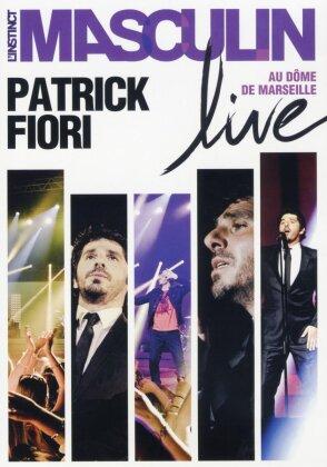 Fiori Patrick - L'instinct Masculin Live au Dôme de Marseille