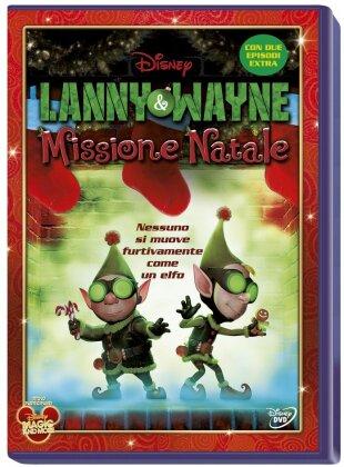 Larry & Wayne - Missione Natale - Prep & Landing