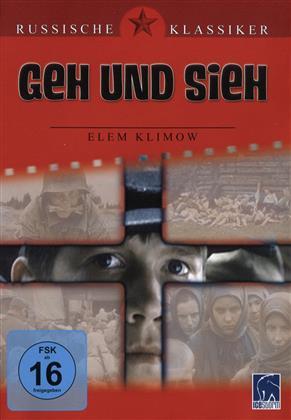 Geh und sieh - (Russische Klassiker) (1985)