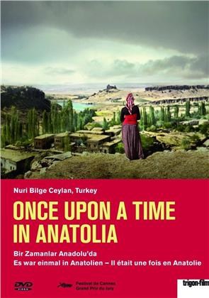 Once upon a time in Anatolia - Es war einmal in Anatolien - Bir zamanlar Anadolu'da (Trigon-Film)