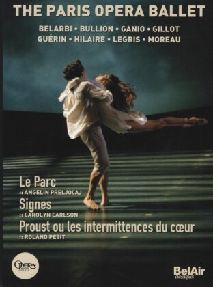 Opera Orchestra & Ballet National De Paris - Le Parc / Signes / Proust (Bel Air Classique, 3 DVDs)