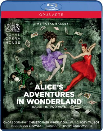 Royal Ballet, Orchestra of the Royal Opera House, … - Talbot - Alice's adventures in wonderland (Opus Arte)